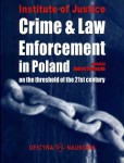 Crime and Law Enforcement In Poland on the Threshold of the 21st Century