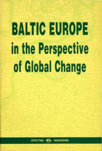Baltic Europe in the Perspective of Global Change. In Memoriam of Jean Christophe Öberg